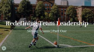 Redefining Team Leadership