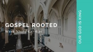 Gospel Rooted | Day by Day