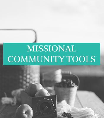 Missional Community Tools
