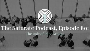 Episode 80: The Role of Pilot Groups