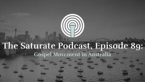 Episode 89: Gospel Movement in Australia