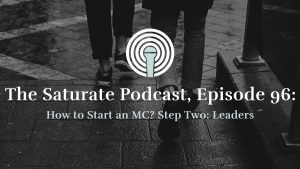 Episode 96: How to Start an MC? Step 2: Leaders