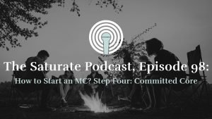 Episode 98: How to Start an MC? Step 4: Committed Core