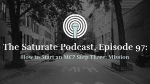 Episode 97: How to Start an MC? Step 3: Mission