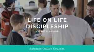 Life-on-life Discipleship Course