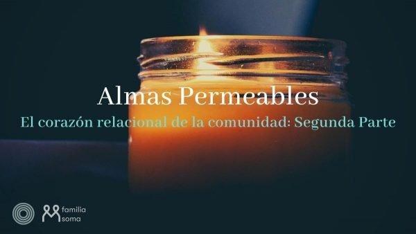 Almas Permeables